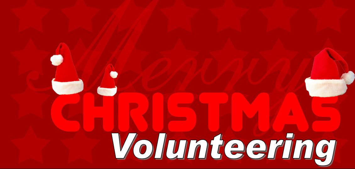 Christmas Volunteering! Does your organisation need help over the ...